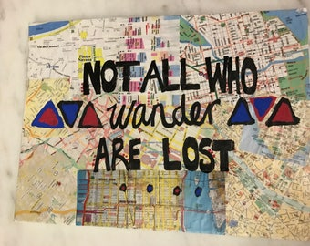 Not all who wander are lost painting