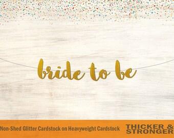 Bride to Be Banner, Script Font - Bridal Shower Decor, Bridal Shower Banner, Bachelorette Party, Wedding Banner