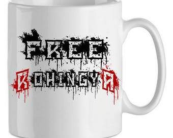 ROHINGYA t Free Rohingya Mug, MUG Burma Rohingya free soutienez Burmese Muslims