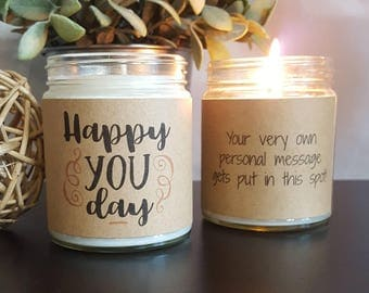 Happy You Day Soy Candle, Soy Candle Gift, Birthday Gift, Gift for Her, Candle Gift, Personalized Candle, Birthday Candle, friend gift