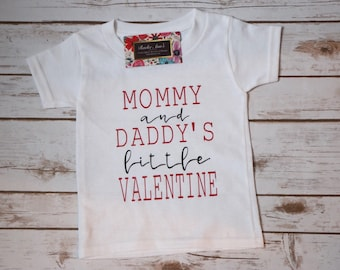 Mommy & Daddy's Little Valentine Shirt