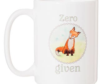 Zero Fox Given 15 oz Large Funny Mug