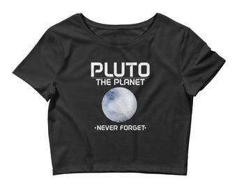 Funny Pluto the Planet (2016) Never Forget Women's Crop Top