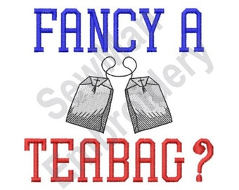 Teabags - Machine Embroidery Design, Fancy A Teabag?