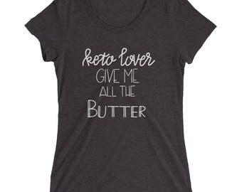 Keto Butter (White Lettering) - Ladies' short sleeve t-shirt
