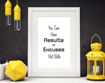 You Can Have Results or Excuses Not Both, Fitness Motivation, Inspirational Wall Art, Gym Decor, Motivational Poster, Minimalism ,#HQMOT004