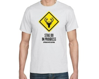 Stag Do In Progress - Stag Do T-shirt