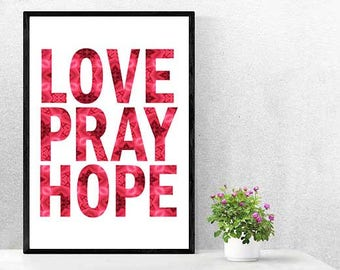 """Christian/Bible verse """"LOVE PRAY HOPE"""" quote poster/chart"""