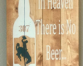 There is no beer
