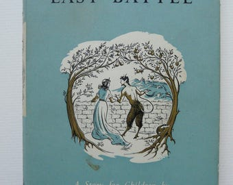 The Last Battle by C. S. Lewis Chronicles of Narnia First Edition 1956