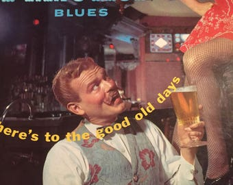 """Piano Roll Blues- Jan August- """"Here's to the good old days""""- Vinyl Record Album"""