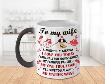 TO MY WIFE Amazing Color Changing Mug!