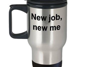 New Job Travel Mug   New job gift for him   New Job Gift For Her   New Job Office Gift   New Job Gift   New Job Present   New Job Gift Print
