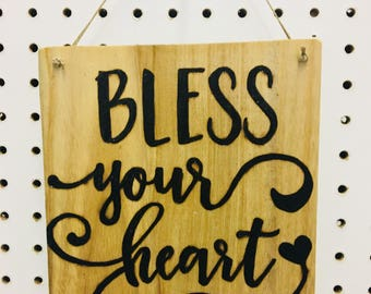 """Wood burned """"Bless your heart"""" wall hanging"""