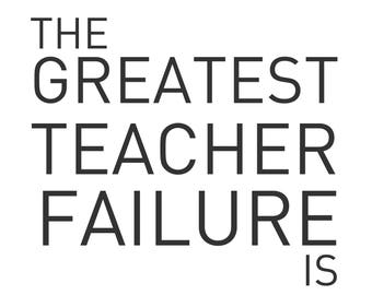 DIGITAL DOWNLOAD// 36X24 IN// The Greatest Teacher Failure Is (Star Wars: The Last Jedi Quote)