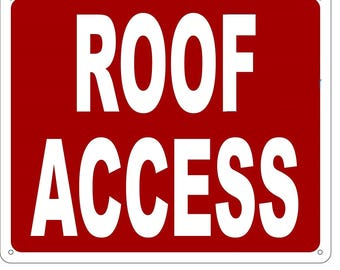 Roof ACCESS SIGN (Aluminium Reflective , RED 10x12)