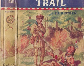 Tomahawk Trail by H. L. Risteen, 1948