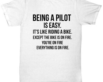 Being a Pilot is Easy Shirt, Pilot Shirt, Gift For Pilot, Personalized Pilot Gift, Funny Pilot, Pilot Sarcasm, Pilot T-shirt, co-pilot gift