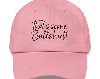 That's Some Bullshirt Hat!