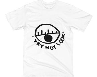 try not look T-Shirt made by @MAGVZLA