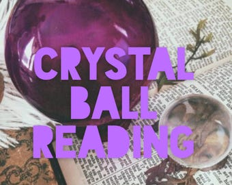 Crystal ball reading psychic reading crystal