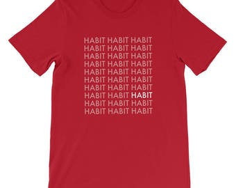HABIT Short-Sleeve Unisex T-Shirt - Repeat Cut - 100% Cotton - Aggressive Tops