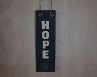 "Handmade ""Hope"" Sign"