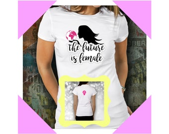 The Future is Female T Shirt - Feminist - Feminism - Feminist Shirt - Girl Power - T-Shirt - Feminist T-Shirt - Female - Shirt - TShirt
