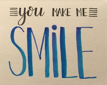 Greeting Card - You make me smile