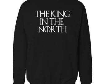 Game of thrones inspired king in the north sweatshirt