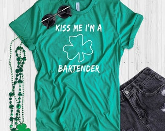St. Patrick's Day T Shirt UNISEX Kiss Me I'm A Bartender Shirt Funny St. Paddy's Day T Shirt Shamrock Green T Shirt