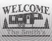 Fifth Wheel RV Welcome Campsite Sign svg File -Commercial & Personal Use- SVG File for Cricut,Silhouette Cameo,Heat Transfer vinyl,HTV