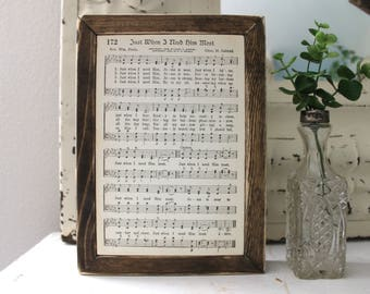 JUST WHEN I Need Him Most Vintage Hymn Wood Frame