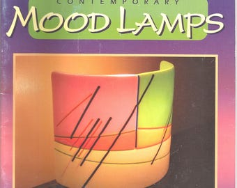 The Art of Fusing Contemporary Mood Lamps book Martin Gill