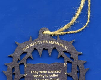 The Martyrs Memorial - They Were Counted Worthy