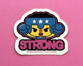 Big Bad Superfight! STRONG Sticker