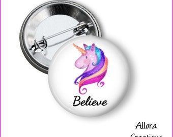 Believe Pinback Button, Unicorn Pinback Button