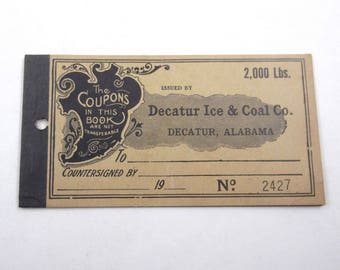 Vintage 1920s Ice Coupon Book From Decatur Ice and Coal Co 2000 Lbs