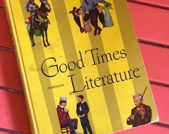 Good Times through Literature Vintage Textbook (1951)