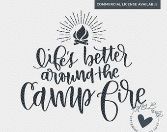 Camping SVG | Lifes Better Around the Campfire | Wanderlust SVG | SVG For Camping |  Summer svg Cut File | Holly Pixels