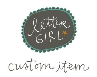 Custom for Linda