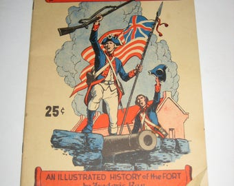 Vintage (1950) Fort Ticonderoga - An Illustrated History of the Fort by Frederic Ray