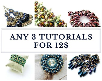 Buy ANY 3 TUTORIALS for 12 USD - Earrings, Bracelets, Peyote Patterns and more