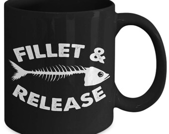Fillet And Release Funny Fishing Coffee Mug