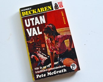 Vintage Swedish edition of Utan Val (Without Choice) by Michael Brett from the Pete McGrath series - Hardboiled Detective Pulp Fiction