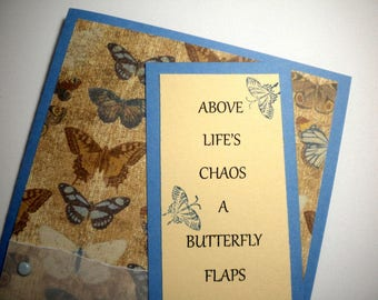 BUTTERFLY MAGIC ~ Bookmark Greeting Card with encouraging quote