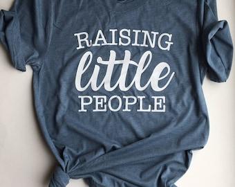 Raising Little People - Motherhood Tees