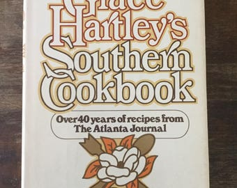 Grace Hartley's Southern Cookbook 40 Years of Recipes Atlanta Journal, Signed, vintage cookbook, southern book