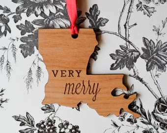 Louisiana State Wood Ornament - Very Merry - Engraved