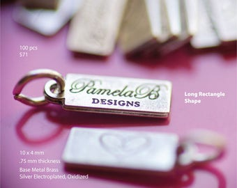 Custom Small  Rectangle Shaped Tag 10 mm long and 4 mm wide and .75 mm thick